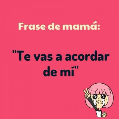 Frases de Mamá (16)