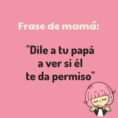 Frases de Mamá (4)