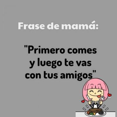 Frases de Mamá (5)