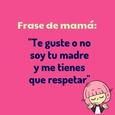 Frases de Mamá (7)