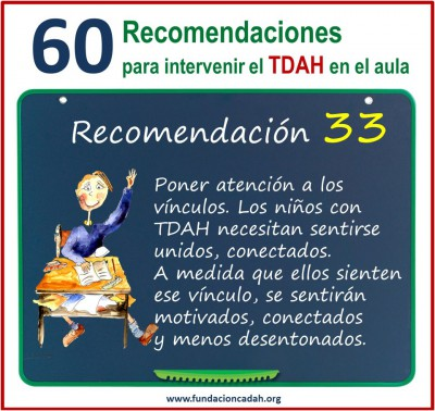 60 recomendaciones para intervenir el TDAH en el aula (33)