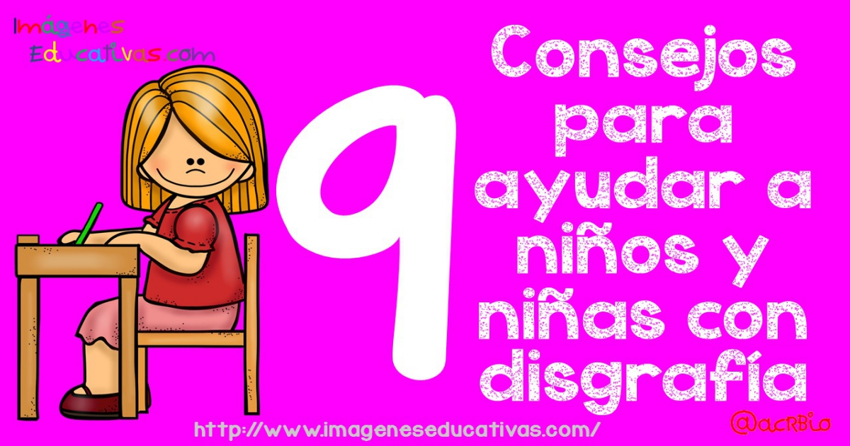 Disgrafía 9 Consejos Para Ayudar A Niños Con Disgrafía Programa Completo Para La Prevención Corrección Imagenes Educativas