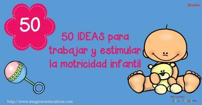50-ideas-para-trabajar-y-estimular-la-motricidad-infantil