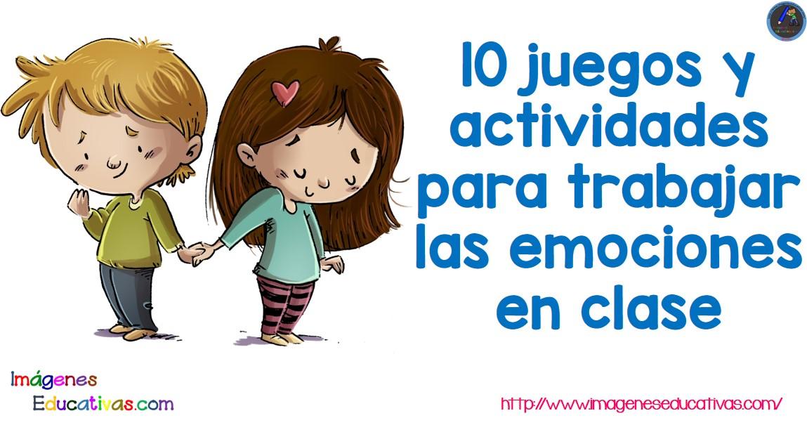 10 juegos y actividades para trabajar las emociones en clase ...