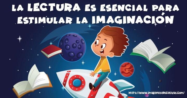 La lectura es esencial para estimular la imaginación y desarrollo del niño  – Imagenes Educativas
