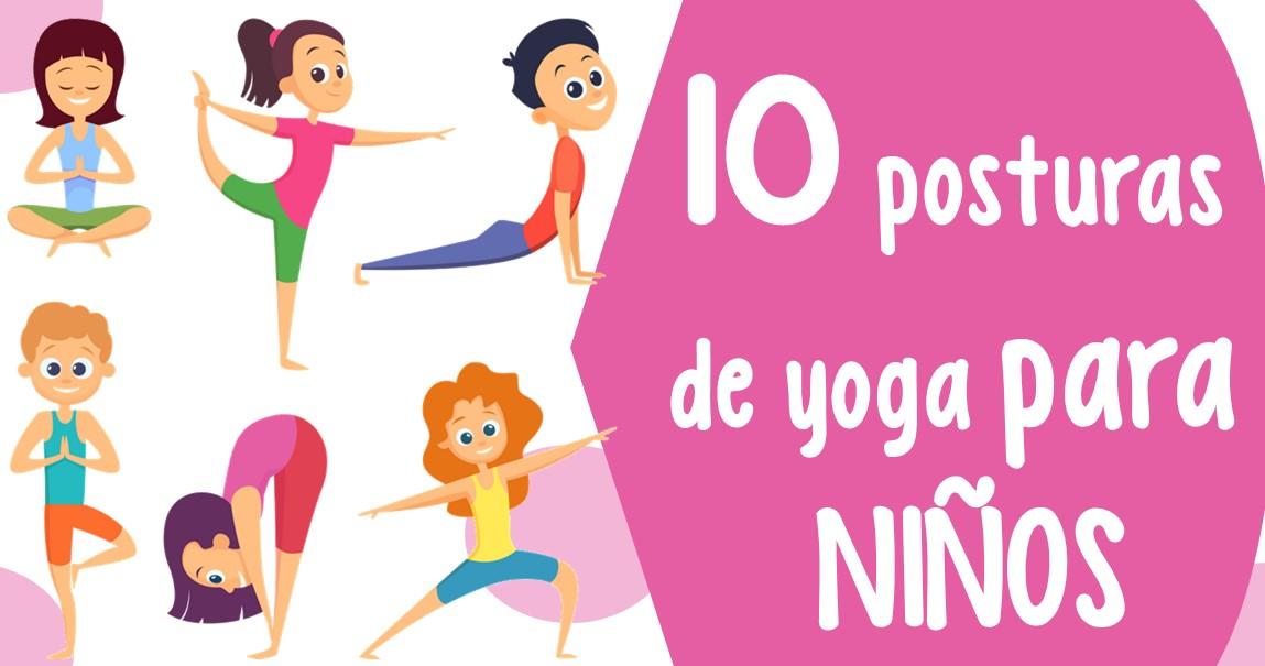 10 Posturas De Yoga Para Niños Imagenes Educativas