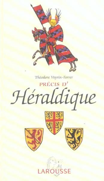 Précis d'héraldique / Théodore Veyrin-Forrer