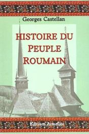 Histoire du peuple roumain/ Georges Castellan