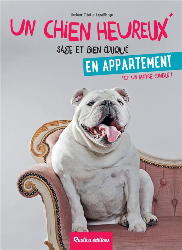 「un chien heureux en appartement by colette arpaillange」的圖片搜尋結果