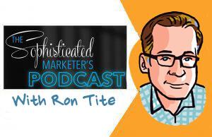 sophisticated marketer podcast, ron tite, sketchnotes, imagethink, graphic recording