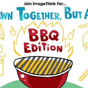drawn together, but apart promo image, for our July BBQ themed virtual event