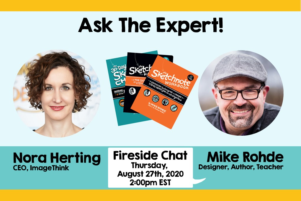 ImageThink Fireside Chat with CEO Nora Herting and Sketchnote author Mike Rohde.