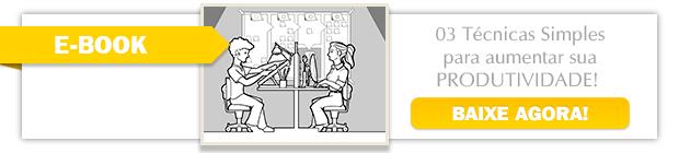 E-Book: 03 Técnicas Simples para Aumentar sua Produtividade - BAIXE AGORA!