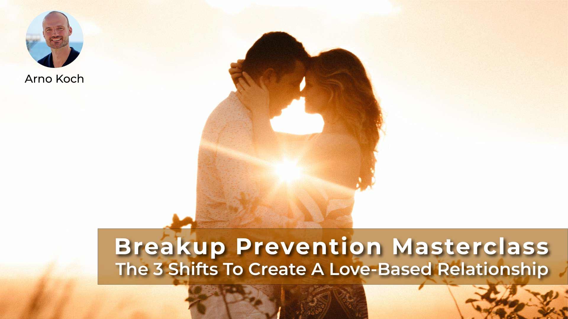 Breakup Prevention Masterclass