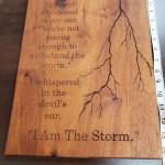 I am The Storm Wood Sign