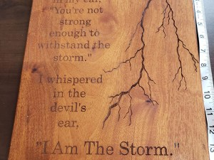 I am The Storm Wood Sign