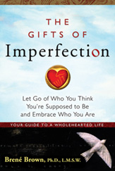 The gifts of imperfection: a book that has informed my psychotherapy work