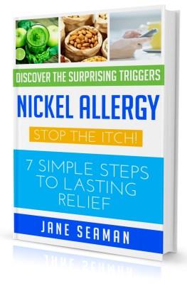 Nickel Allergy: 7 Simple Steps to Lasting Relief