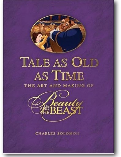 Book Review: Tale As Old As Time, The Art and Making of Beauty and the Beast by Charles Solomon