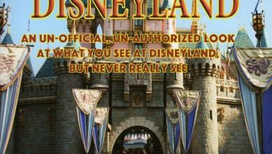 Seen, Unseen Disneyland by Russel Flores