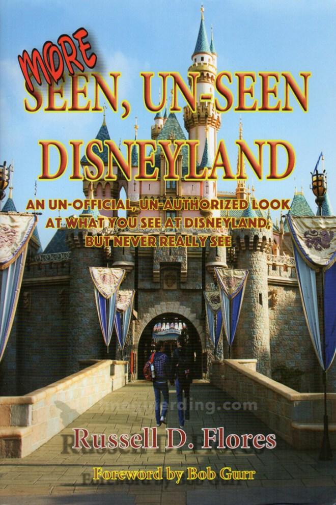 Seen, Unseen Disneyland by Russel Flores disney books