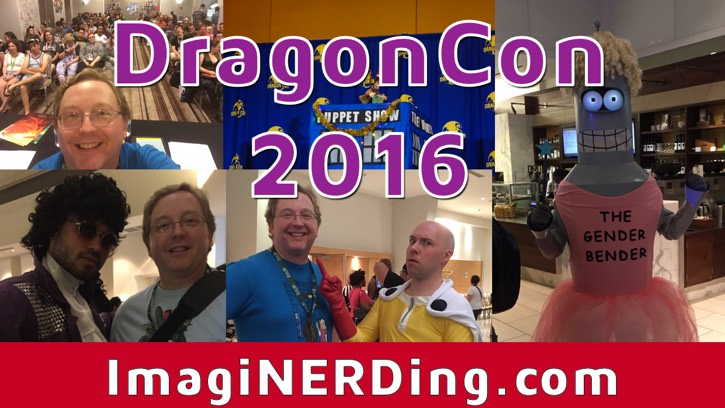 DragonCon 2016 Highlights, Tips and Video!
