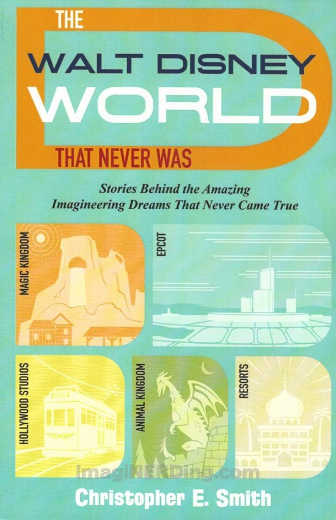 walt disney world that never was