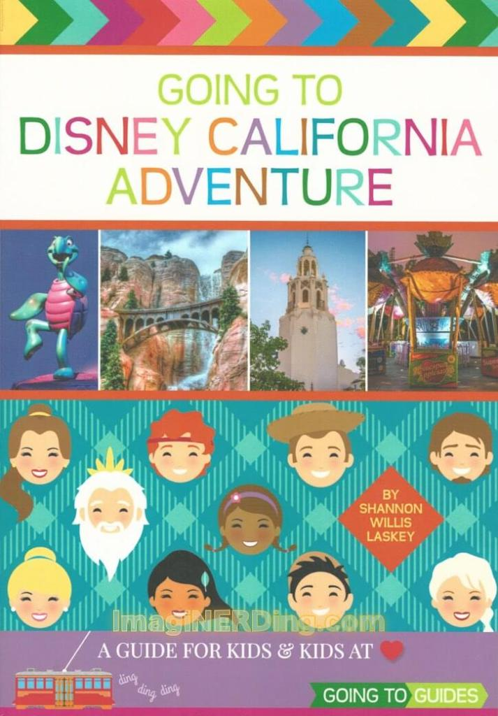 going to disney california adventure guide