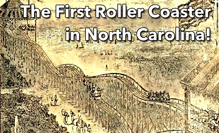 first roller coaster in north carolina