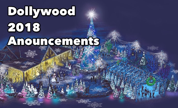 Dollywood 2018 Anouncements