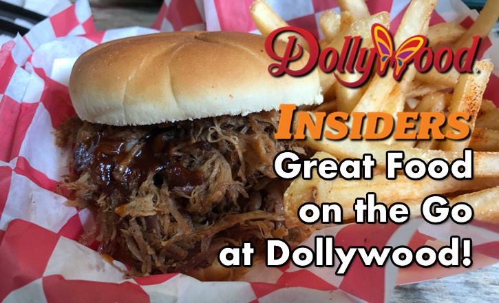 Great Food on the Go at Dollywood!