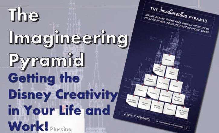 The Imagineering Pyramid by Louis Prosperi Book Review