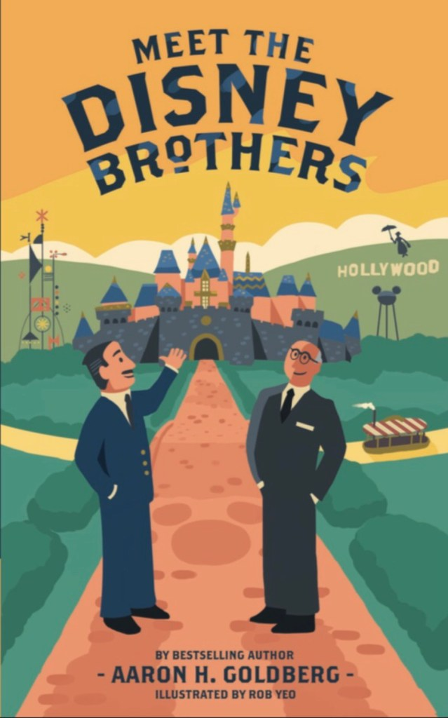 meet the disney brothers by aaron h. goldberg