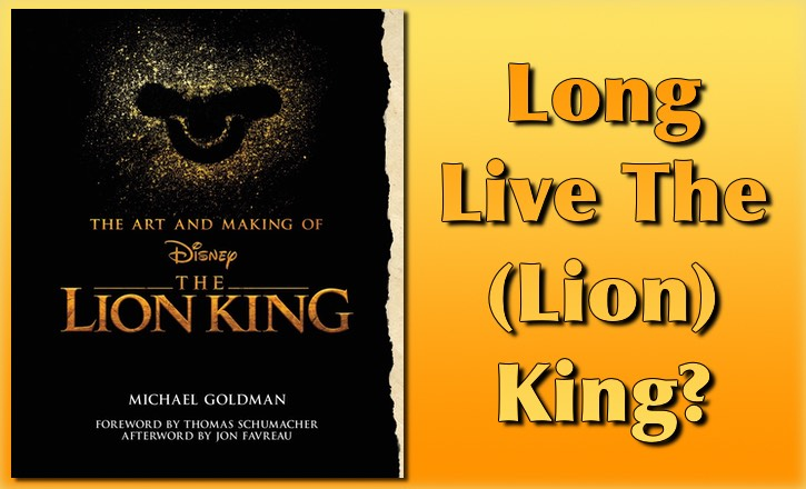 Art and Making of The Lion King by Michael Goldman, a book review