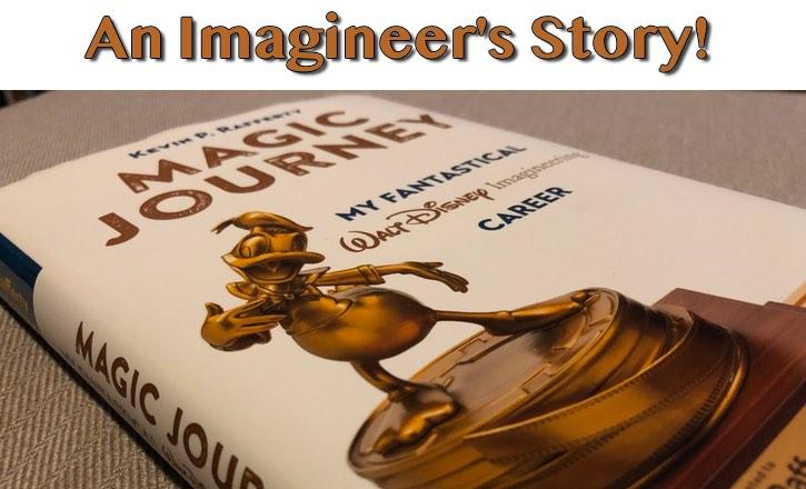 Magic Journey: My Fantastical Walt Disney Imagineering Career by Kevin Rafferty