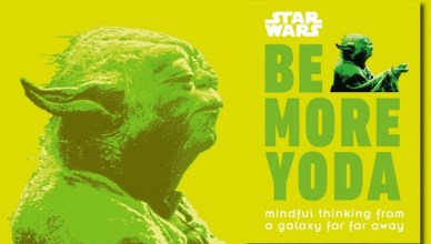 Featured Image for Be More Yoda