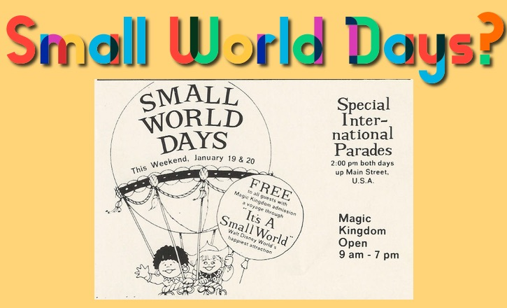 Small World Days at the Magic Kingdom