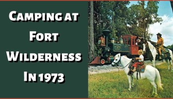 camping at fort wilderness 1973