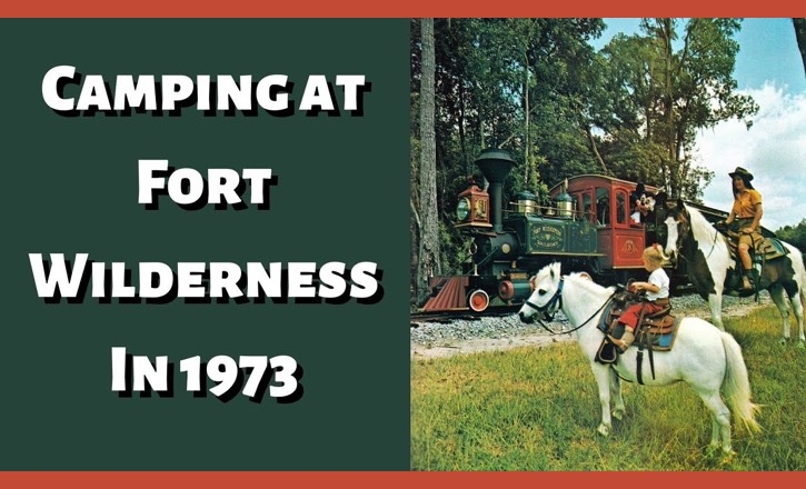 Camping at Fort Wilderness in 1973!