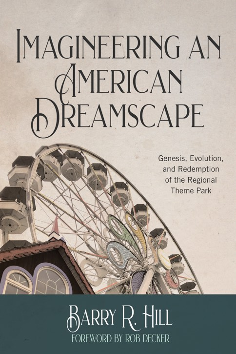 Imagineering an American Dreamscape