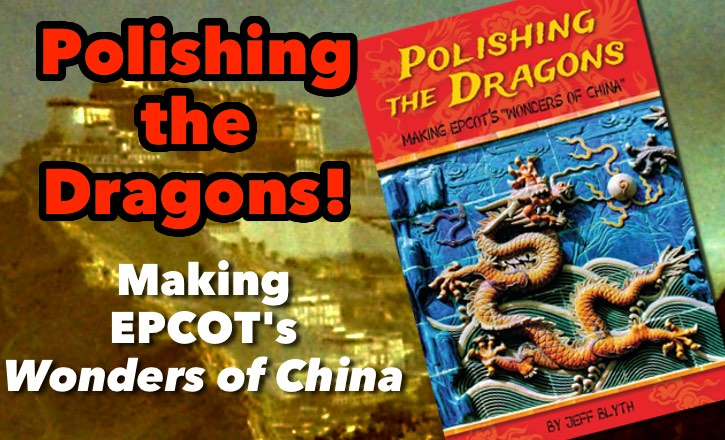 Polishing the Dragons Making EPCOT's Wonders of China