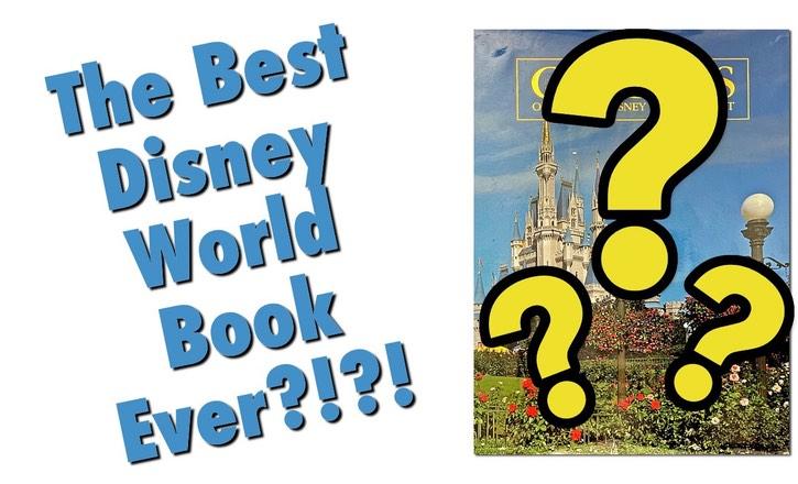 Best Disney World Book Ever?