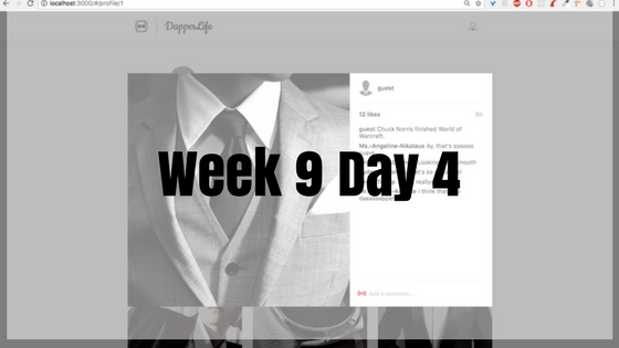 Week 9 Day 4 – So many bugs, so little time