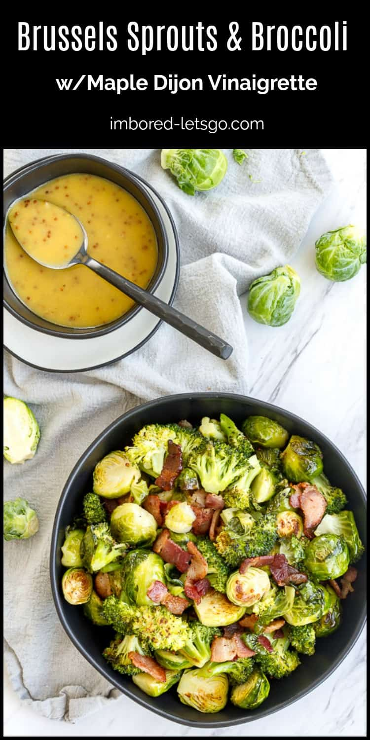 Roasted Brussels sprouts and broccoli with maple dijon vinaigrette and bacon. Delicious vegetable side dish!