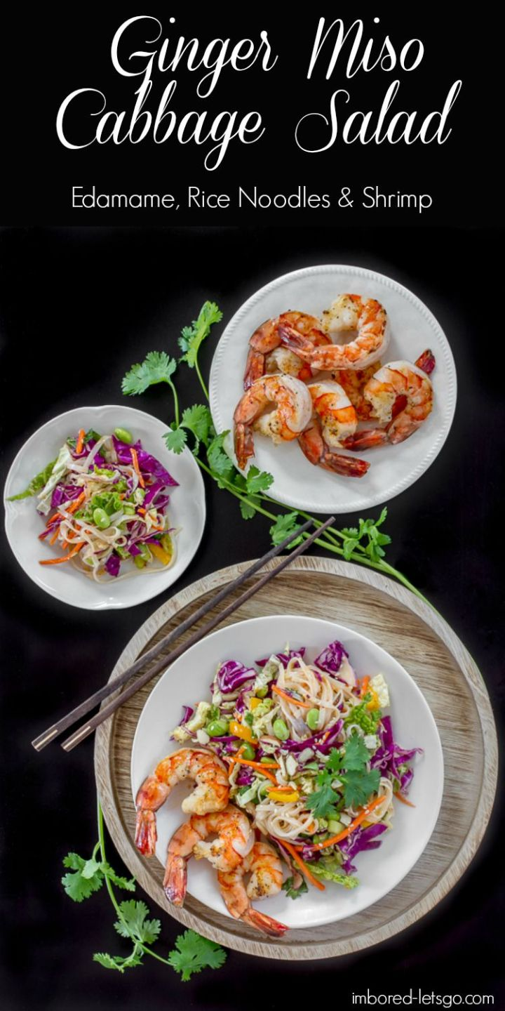 A delicious Ginger Miso Cabbage slaw salad filled with edamame, rice noodles and grilled shrimp. The ginger miso dressing is fantastic. A bit spicy but you can leave out the spice if you want.