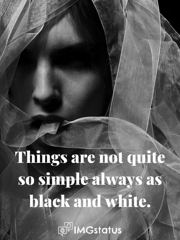 Quotes for Black & White Photo