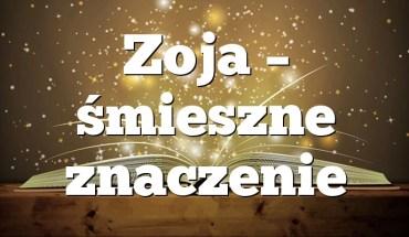 Zoja – śmieszne znaczenie