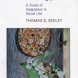 Thomas D. Seeley - Honeybee Ecology