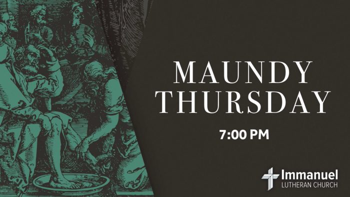 Maundy Thursday Service with Holy Communion at 7:00pm. Immanuel Lutheran Church, Joplin, Missouri.