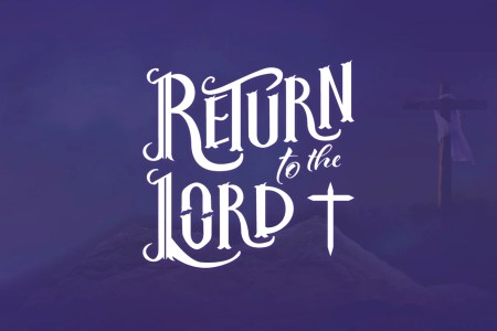 return to the lord logo. lent 2021. Immanuel Lutheran Church LCMS. Joplin Missouri.